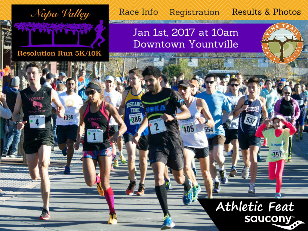 Athletic Feat presents the 2017 Napa Valley Resolution Run on New Year's Day